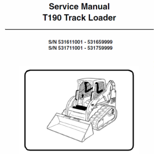 Bobcat T190 Loader Service Manual