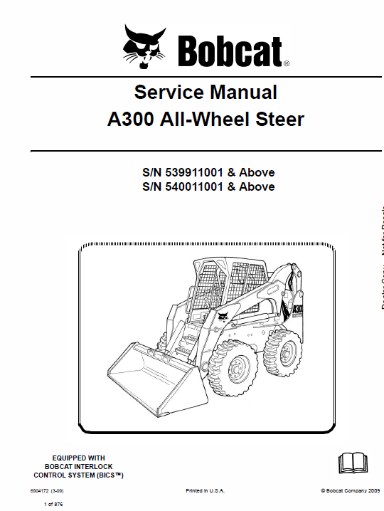 Bobcat A300 Wheel Steer Skid-Steer Loader Service Manual