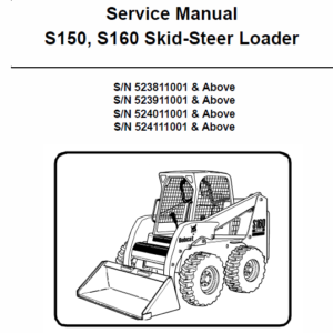 Bobcat S150 and S160 Skid-Steer Loader Service Manual