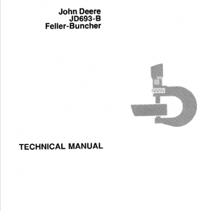 John Deere 693B Feller Buncher Technical Manual TM-1170