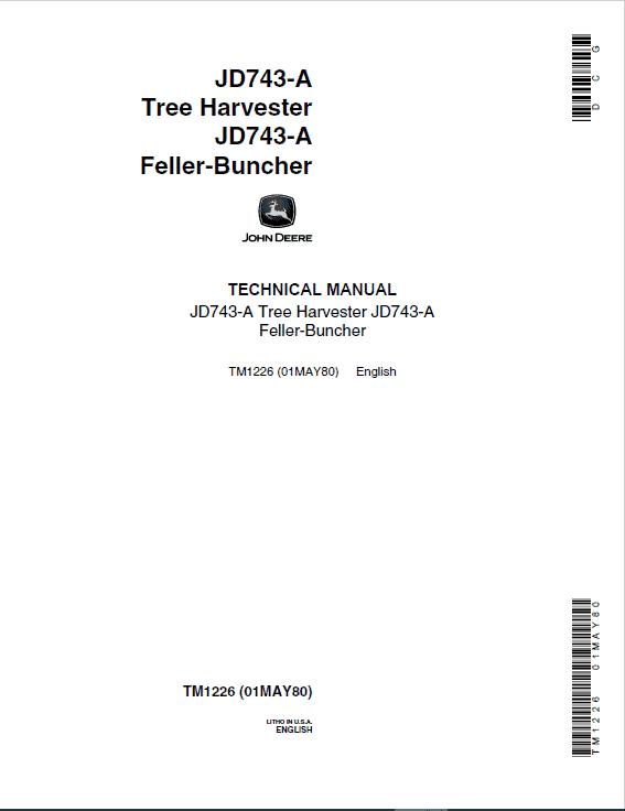John Deere 743A Harvester & Feller-Buncher Service Manual TM1226