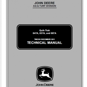 John Deere 647a, 657a, 667a Quicktrak Technical Service Manual