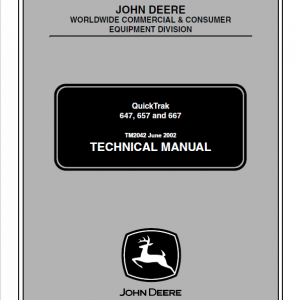 John Deere 647, 657, 667 Quicktrak Technical Service Manual