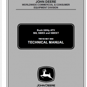 John Deere ATV 500, ATV 500EX, ATV 500EXT Buck Utility Technical Manual