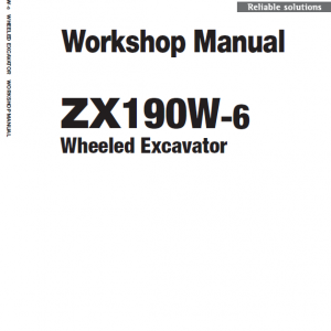 Hitachi Zx190w-5a And Zx190w-6 Wheeled Excavator Service Manual
