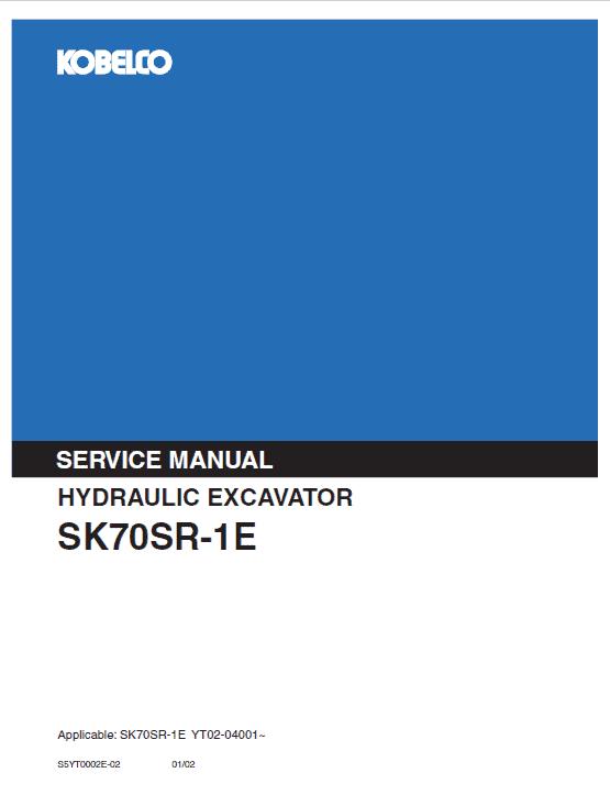 Kobelco Sk70sr-1e, Sk70sr-1es Excavator Service Manual