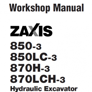 Hitachi Zx850-3 And Zx870h-3 Excavator Service Manual