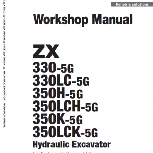 Hitachi Zx330-5g, Zx330lc-5g And Zx350lch-5g Zaxis Excavator Manual