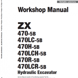 Hitachi Zx470-5b, Zx470lch-5b And Zx520lch-5b Excavator Manual