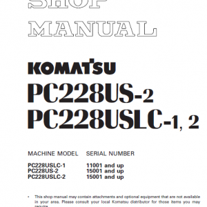 Komatsu Pc228us-2, Pc228uslc-1 And Pc228uslc-2 Excavator Manual