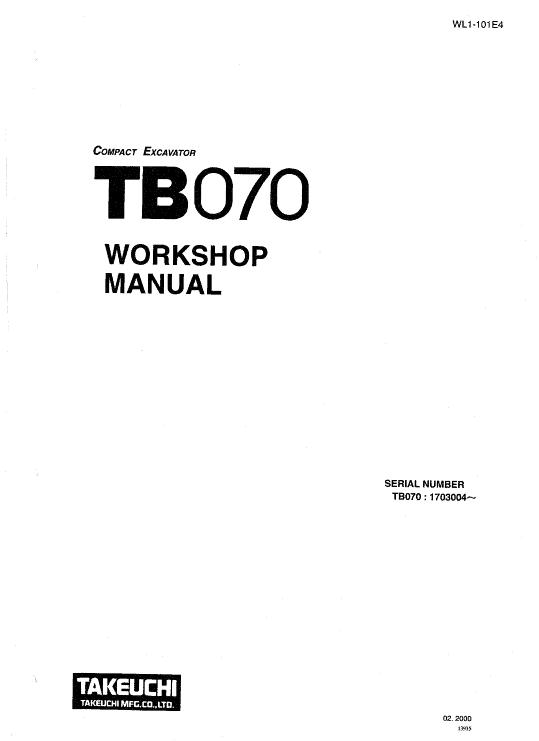 Takeuchi Tb070 And Tb070w Excavator Service Manual