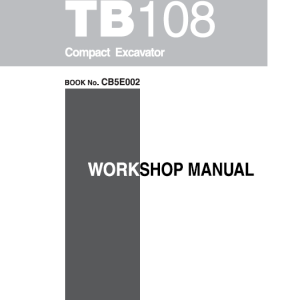Takeuchi Tb108 Compact Excavator Service Manual