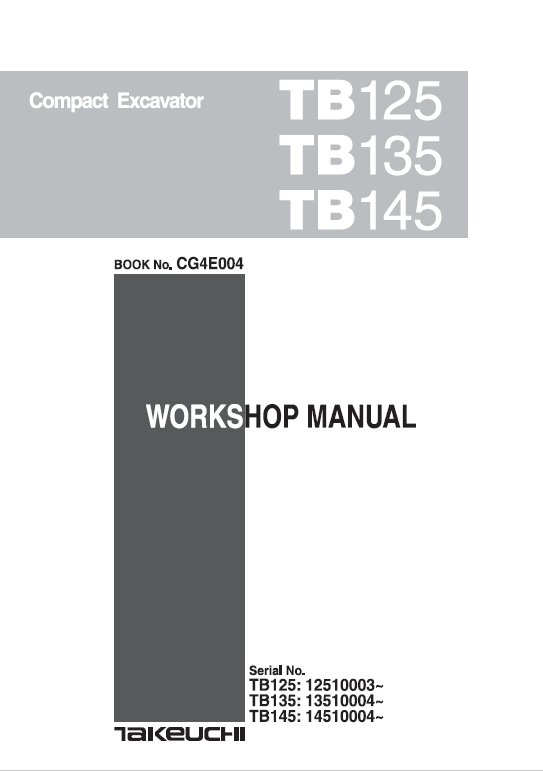 Takeuchi Tb125, Tb135 And Tb145 Excavator Service Manual