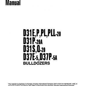 Komatsu D31p-20a, D31s-20, D31q-20, D37e-5, D37p-5a Dozer Manual