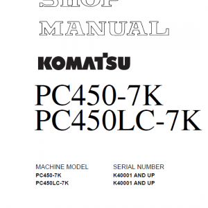 Komatsu Pc450-7k And Pc450lc-7k Excavator Service Manual