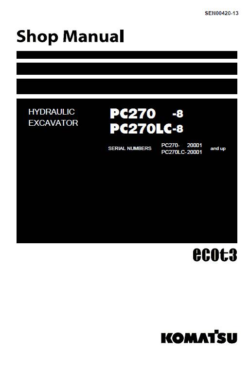 Komatsu Pc350-8, Pc350lc-8, Pc350hd-8 Excavator Service Manual