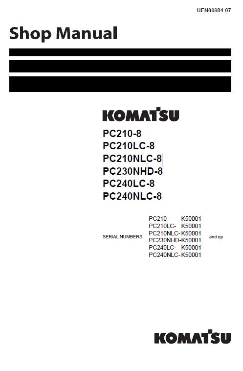 Komatsu Pc210-8, Pc210lc-8, Pc230nhd-8, Pc240lc-8 Excavator Manual
