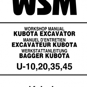 Kubota U10, U20, U30, U45 Excavator Workshop Manual