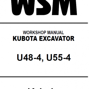 Kubota U48-4, U55-4 Excavator Workshop Service Manual