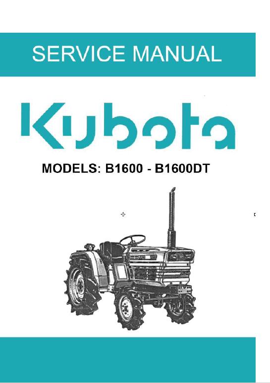 Kubota B1600, B1600DT Tractor Operating Manual