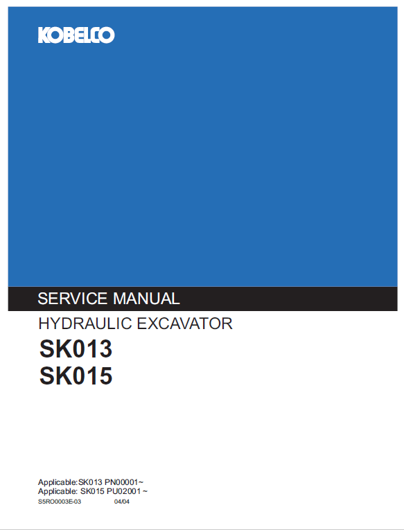 Kobelco Sk013 And Sk015 Excavator Service Manual