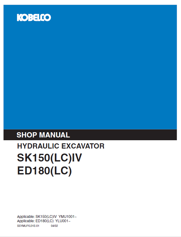 Kobelco Sk150lc-iv And Ed180lc Excavator Service Manual