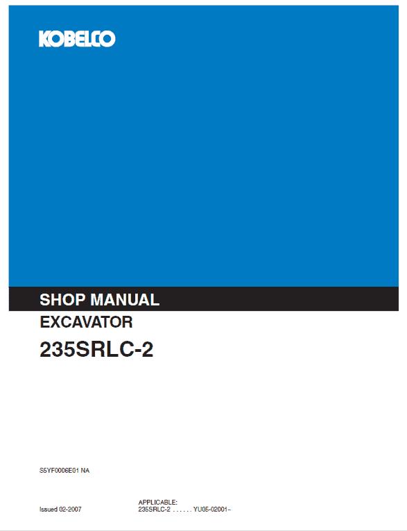 Kobelco Sk235srlc-2 Excavator Service Manual