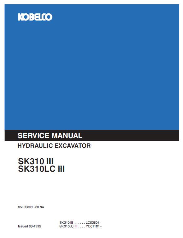 Kobelco SK310-III, SK310LC-III Excavator Service Manual