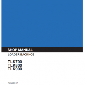 Kobelco Tlk700, Tlk800, Tlk900 Backhoe Loader Service Manual