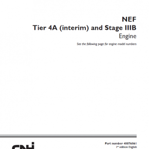 Cnh Tier 4a (interim) And Stage Iiib Engine Service Manual