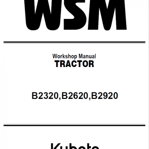 Kubota B2320, B2620, B2920 Tractor Workshop Service Manual