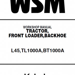Kubota L45, Tl1000a, Bt1000a Tractor Front Loader Workshop Manual