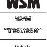 Kubota M100gx, M110gx, M126gx, M135gx Tractor Workshop Manual