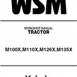 Kubota M100x, M110x, M126x, M135x Tractor Workshop Manual