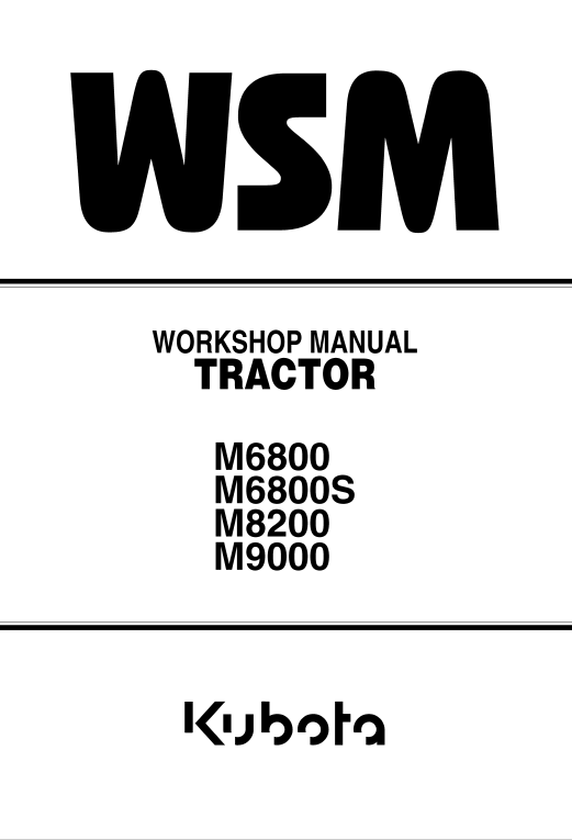 Kubota M6800, M8200, M9000 Tractor Workshop Manual