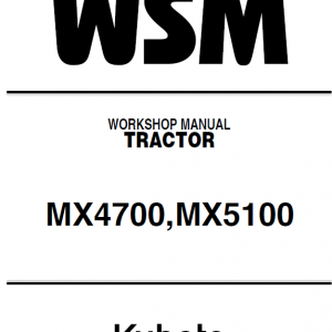 Kubota Mx4700, Mx5100 Tractor Workshop Service Manual