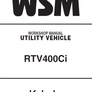 Kubota Rtv400ci Utility Vehicle Workshop Manual