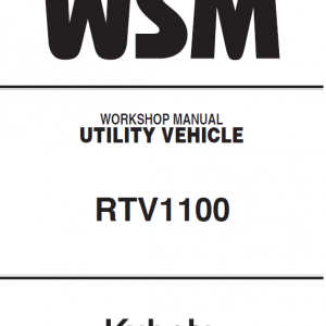 Kubota Rtv1100 Utility Vehicle Workshop Service Manual