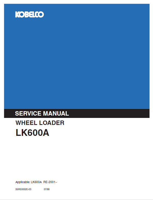 Kobelco Lk600a Wheel Loader Service Manual
