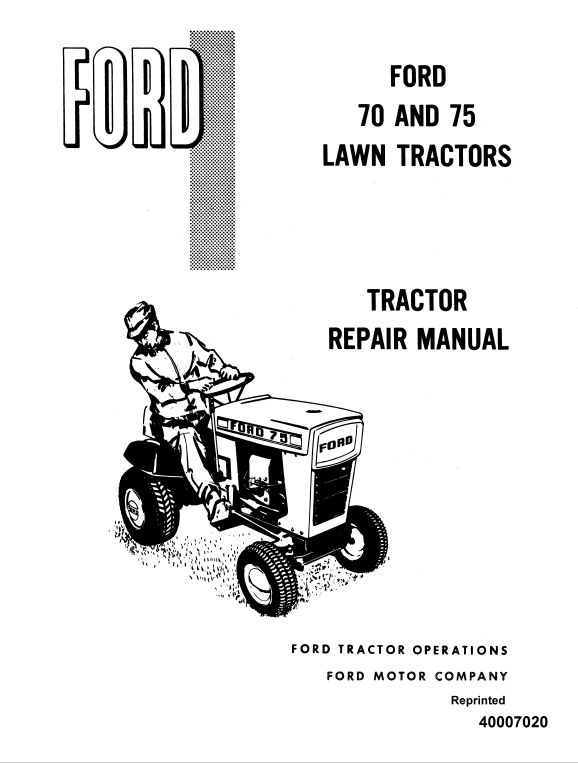 Ford 70, 75 Lawn Tractor Service Manual