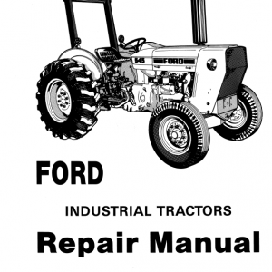 Ford 230a, 340a, 445, 530a, 540a, 545 Tractor Service Manual