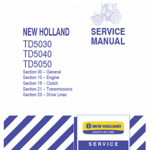New Holland Td5030, Td5040, Td5050 Tractor Service Manual