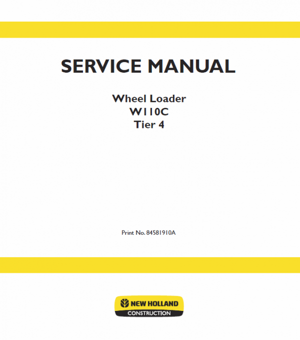 New Holland W110c Tier 4 Wheel Loader Service Manual