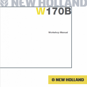 New Holland W170b Wheel Loader Service Manual