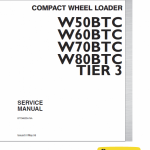 New Holland W50btc, W60btc, W70btc, W80btc Tier 3 Loader Manual