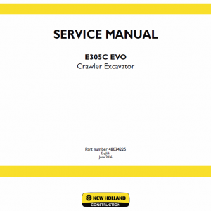 New Holland E305c Evo Excavator Service Manual