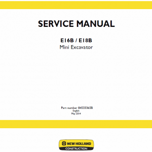 New Holland E16b, E18b Excavator Service Manual