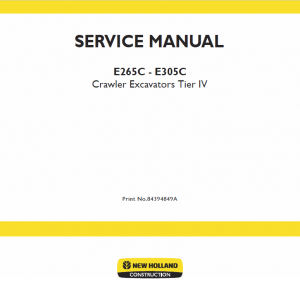 New Holland E265c, E305c Tier 4 Excavator Service Manual