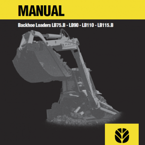New Holland Lb90, Lb110 Backhoe Loaders Service Manual