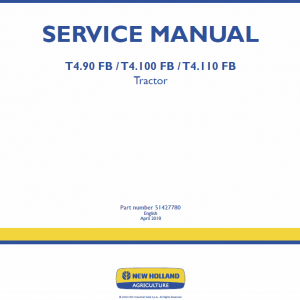 New Holland T4.90 Fb, T4.100 Fb, T4.110 Fb Tractor Service Manual